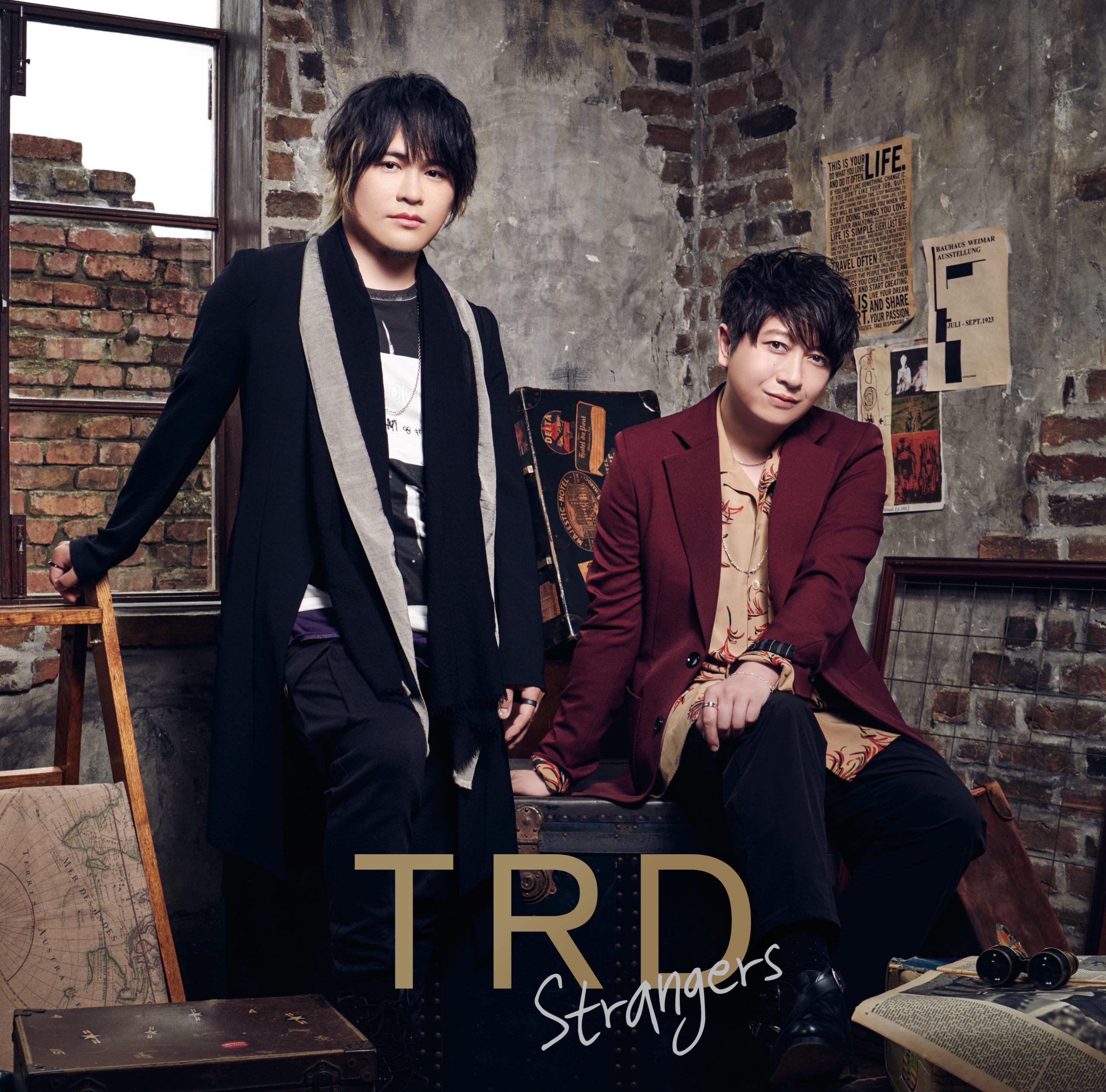 TRD 1st シングル「Strangers」